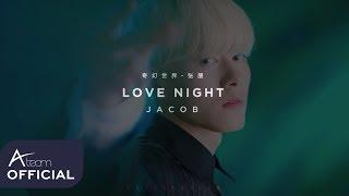 Jacob(张朋) - 《 奇幻世界 LOVE NIGHT 》 Music