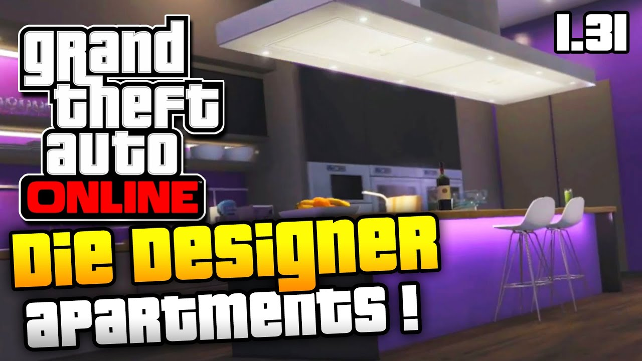 GTA 5 Online   DIE NEUEN DESIGNER APARTMENTS !   EXECUTIVES AND ...
