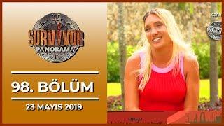 Survivor Panorama 98. Bölüm - 23 Mayıs 2019