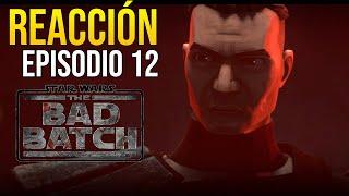 TE QUIERO HOWZER - REACCIÓN THE BAD BATCH - EPISODIO 12 - Star Wars