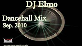 DJ Elmo - Dancehall Mix September 2010 (Re-Upload)