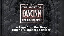"The Story of Fascism: Hitler's ""National Socialism"""