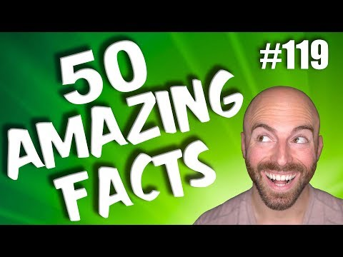 50 AMAZING Facts to Blow Your Mind! #119