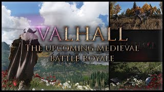 🈚️VALHALL PVP Action RPG NEWS - The Medieval Battle Royale Beta is here (Game Details/Early Access)