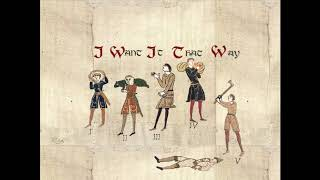 Backstreet Boys - I Want It That Way [Medieval Style Cover]