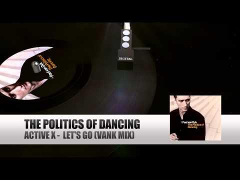 Paul Van Dyk  – Let's Goскачать. Слушать песню ActiveX - Let's Go (Vank Remix - Paul van Dyk Edit)