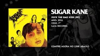 "SUGAR KANE - FUCK THE EMO KIDS (EP 7"" 2011) FULL ALBUM HQ"