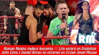 Roman Reigns padece leucemia // Lita rumbo a Evolution // Cena no estarían en Arabia
