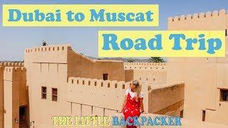 Oman Road Trip | Nizwa, Muscat & Wadi Shab