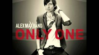 Alex Max Band - Only One [Lyrics]