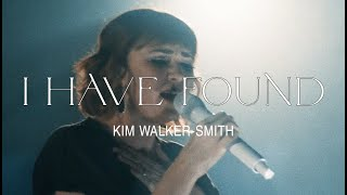 Kim Walker-Smith – I Have Found (Official Live Video)