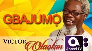 VICTOR OLAOTAN On GbajumoTV