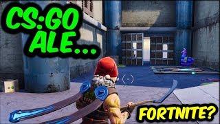 CS:GO ale to FORTNITE?