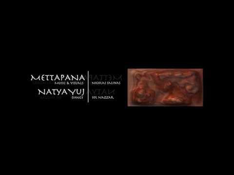 Mettapana & Natya Yuj // Intro 2