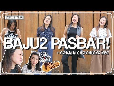 WEEKLY VLOG #50 | Belanja BAJU 10RIBU di Pasar Baru + Cobain Chochicks KFC!