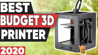 5 Best Budget 3D Printers in 2020