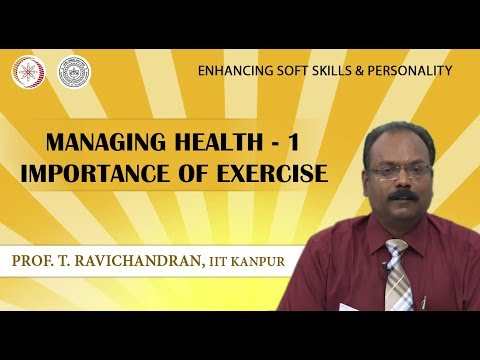 Lecture 32: Managing Health-1 Importance of Exercise