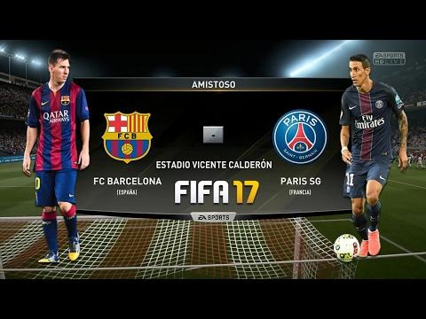 PERO PEEEGUENLE!: Barcelona vs Paris Saint Germain - FIFA 17