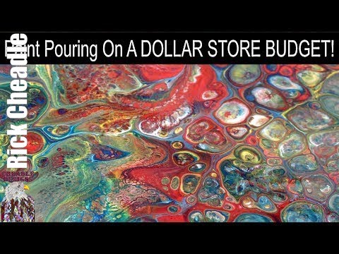 137. Paint Pouring On A Dollar Store Budget - Get Started Paint Pouring for UNDER $10