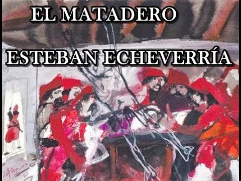 the slaughterhouse echeverria