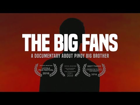 The Big Fans: A Documentary about Pinoy Big Brother