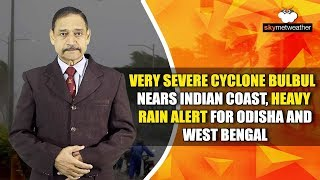 Very Severe Cyclone Bulbul nears Indian coast, heavy rain alert for Odisha and West Bengal