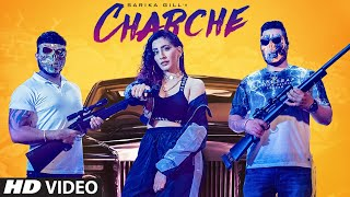 Charche (Full Song) Sarika Gill | Snappy | Kaptaan | Latest Punjabi Songs 2019