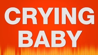 Crying Baby SOUND EFFECT - Schreiendes Weinendes Kind Baby SOUNDS