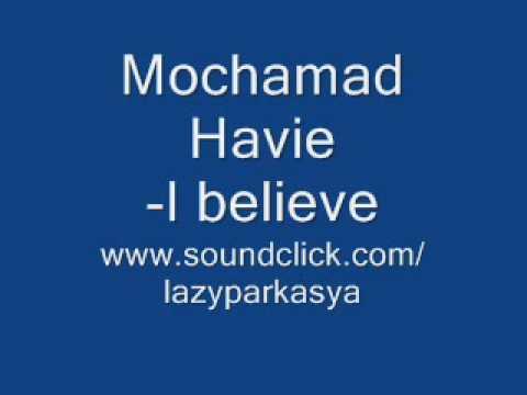 Mochamad Havie - I Believe (Indonesian Hiphop)