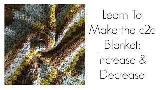 C2C Crochet Blanket tutorial with increases and decreases | graphgan | corner | YarnHookNeedles