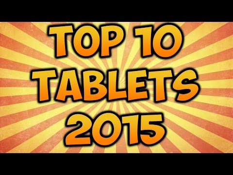 The Top Best 10 Tablets  In 2015