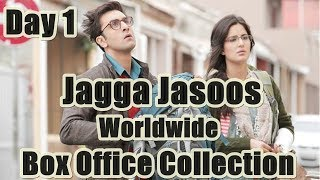 Jagga Jasoos Worldwide Box Office Collection Day 1