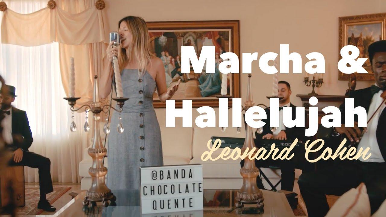 Marcha Nupcial e Hallelujah - Chocolate Quente