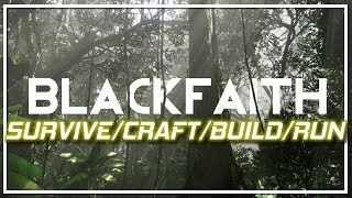Survive Build Craft Run! | BlackFaith Survival | First Look Gameplay