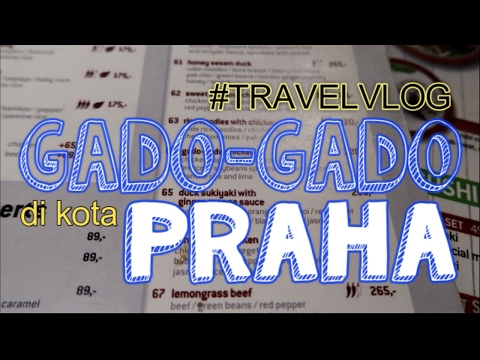 Enaknya Makan Gado Gado di Kota Praha, Republik Ceko - Travel Vlog