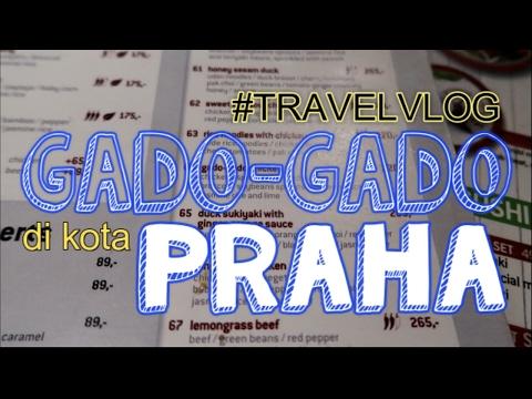 Gay Travel Vlog - Prague Czech : Enaknya Makan Gado Gado Di Kota Praha