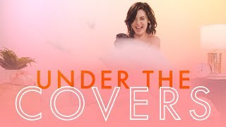 What Keeps Amanda Steele Up At Night? | Under The Covers