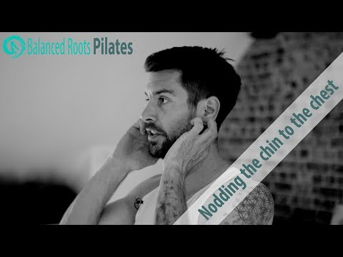 Pilates 101SAY GOODBYE TO NECK ACHEneck alignment & nodding the chin to the chest
