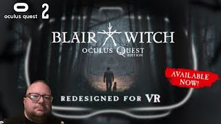 Blair Witch Oculus Quest Edition Gameplay On The Oculus Quest 2
