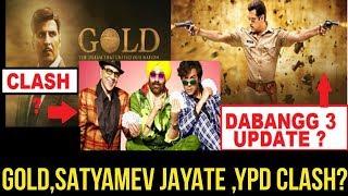 Bollywood top news this week , dabangg 3 update , gold ypd3 and satyamev jayate clash , race 3