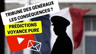 Voyance Prédictions Actualité 03   Tribune de Généraux : Quelles conséquences politiques ?   Bruno