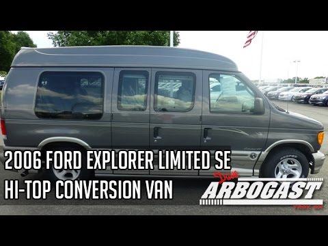f06af22a17 2006 Ford Explorer Limited SE Hi-Top Conversion Van