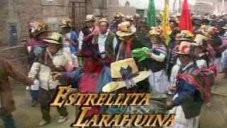 HUANZA: CABALLITO CAPRICHOSO CANTA ESTRELLITA LARAHUINA