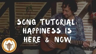 Plum Village Song Tutorial - Happiness Is Here and Now
