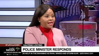 Minister Cele's response to looting and violence: Chriselda Lewis