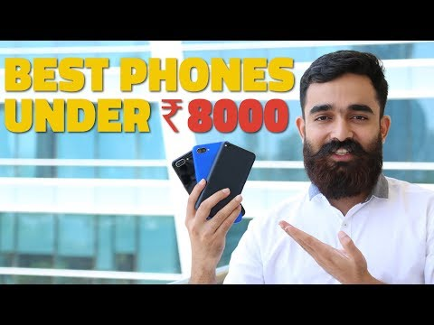 best-phones-under-rs.-8,000-right-now