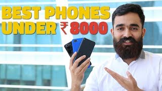 Best Phones Under Rs. 8,000 Right Now