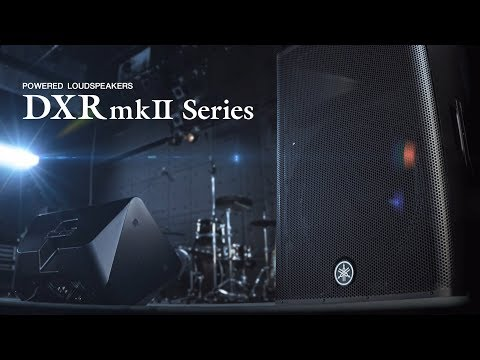 """Yamaha Powered Loudspeaker """"DXR mkII Series"""""""