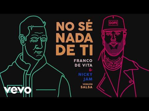 Franco de Vita, Nicky Jam - No Sé Nada de Ti (Versión Salsa - Audio)