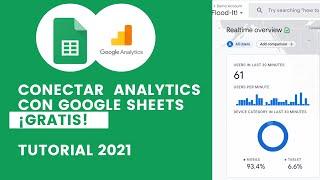 Link Google Analytics and Google Sheets Free! 📊 Tutorial 2021